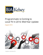 BIA/Kelsey: Significant Programmatic Buying of Local TV Advertising Still Three Years Away
