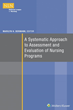 NLN Publishes Comprehensive Guide to Nursing Program Evaluation: A Systematic Approach to Assessment and Evaluation of Nursing Programs, Edited by Dr. Marilyn Oermann