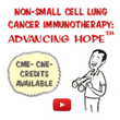 SITC Launches New Initiative Non-Small Cell Lung Cancer Immunotherapy: Advancing Hope™