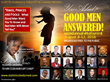 You Asked? Good Men Answered!