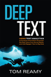 Deep Text: Using Text Analytics to Conquer Information Overload, Get Real Value from Social Media, and Add Big(ger) Text to Big Data