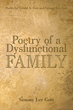 Poetry of a Dysfunctional Family