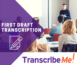 First Draft Transcription Service