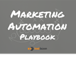 Lead Liaison Releases the Secrets to Marketing Success with the Marketing Automation Playbook