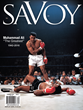 Savoy's Summer Issue Features a Tribute to Muhammad Ali on the Second Alternate Cover