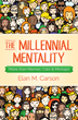 "Book Cover for ""The Millennial Mentality: More Than Memes, Cats & Mishaps"""