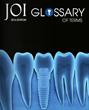 AAID Announces the Launch of the JOI Glossary of Terms, 2016 Edition