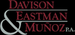 Two New Partners Strengthen Practices at Davison, Eastman & Muñoz, P.A.