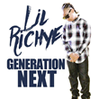 "North Carolina Recording Artist Lil Richye Releases New Mixtape ""Generation Next"""