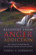 New Book Reveals That Anger Doesn't Need Management, It Needs Recovery