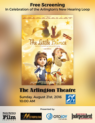 Free Screening of The Little Prince in Celebration of the Arlington's New Hearing Loop on August 21st, 2016 at 10 AM.