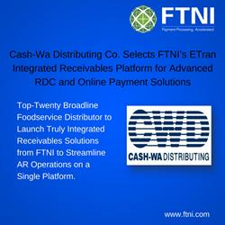 Cash-Wa Selects FTNI ETran Integrated Receivables Platform