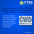 Cash-Wa Distributing Co. Selects FTNI's ETran Integrated Receivables Platform for Advanced RDC and Online Payment Solutions