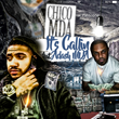"D.C. Recording Artist Chico MDA Releases New Single ""It's Callin"""