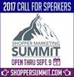 2017 Shopper Marketing Summit Opens Call For Speakers