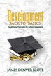 Oldest Fundraising Firm in the Country Offers Complimentary Copies of New Book to Assist Schools in Development