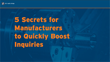 5 Secrets for Manufacturers to Quickly Boost Inquiries from Blitz Media Design Offers Innovative Marketing Strategies