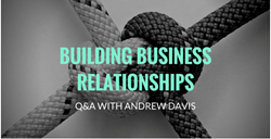 Magnificent Marketing, marketing, business, business relationships, Andrew Davis