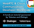 Dialogic and Telestax to Host Free WebRTC and Cloud Communications Developer Workshop Series