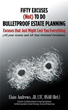 Author Lists 'Fifty Excuses (Not) To Do Bulletproof Estate Planning'