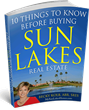 Ten Things to Know Before Buying Sun Lakes Real Estate from The Kolb Team