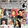Ramen Attack, Artisan Edition – One of The Biggest Ramen Festivals in The Midwest – Hosted by Minneapolis Restaurant Zen Box Izakaya Returns September 25, 2016