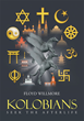 Floyd Willmore's New Book 'Kolobians Seek the Afterlife' Is a Cheeky yet Thorough Analysis of World Religion from a Point of View That Is Out of This World