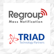 Regroup Mass Notification Forms New Partnership With Triad Technology Partners