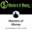 Masters of Money - The Making & Saving Money Company - https://www.facebook.com/mastersofmoneyllc