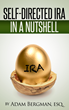 Adam Bergman, IRA Financial Trust President, To Release Second Book on Self-Directed IRA in September 2016.