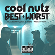 "Portland Recording Artist Cool Nutz Releases New Single: ""Cool Nutz - Best & Worst (Remix)[feat. Slum Village & Bosko]"""