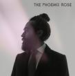 The Phoenix Rose