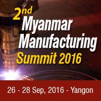 2nd Myanmar Manufacturing & 3rd Myanmar Transport & Logistics Summits