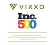 Vixxo named to 2016 Inc. 5000 List of Fastest-Growing Private Companies for Eighth Consecutive Year Ranked at No. 500 with 757% Growth