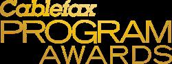 Cablefax Program Awards