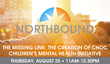 Northbound Partners with CHOC for CEU Event on the Children's Mental Health Initiative