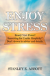 Overcoming Stress in Fewer than 75 Pages