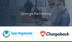Chargeback selected by Soar Payments for Strategic Partnership