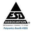 Polyonics booth 203 Anaheim ESD Symposium