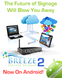 Keywest Technology Expands Breeze Digital Signage With Android Hardware