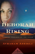 Avraham Azrieli's DEBORAH RISING, a Stirring Tale of Adventure and Perseverance, to be Released in September 2016