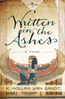 K. Hollan Van Zandt's Written in the Ashes, a Captivating Historical Saga, to be Released in September 2016