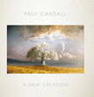 #1 Billboard Album, A New Creation, by Paul Cardall