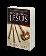Prosecuting Jesus