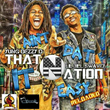 "Louisiana Duo That Nation Releases New Mixtape ""It Ain't Dat Easy Reloaded"""