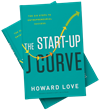 "Start-up Expert Howard Love's New Book ""The Start-Up J Curve"" Launches Today"