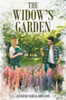 "Jennifer Schulz-Johnston's new book ""The Widow's Garden"" is an emotional and telling journey of self-discovery and growth."