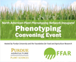 Foundation for Food and Agriculture Research and Purdue University Unite Public and Private Sector Leaders to Spur Collaboration in Burgeoning Plant Phenotyping Field