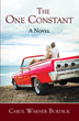 Carol Warner Burdick's New Book 'The One Constant' Shows How Friendship Overcomes Pains, Struggles & Hardships