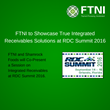 FTNI to Showcase True Integrated Receivables Solutions at RDC Summit 2016